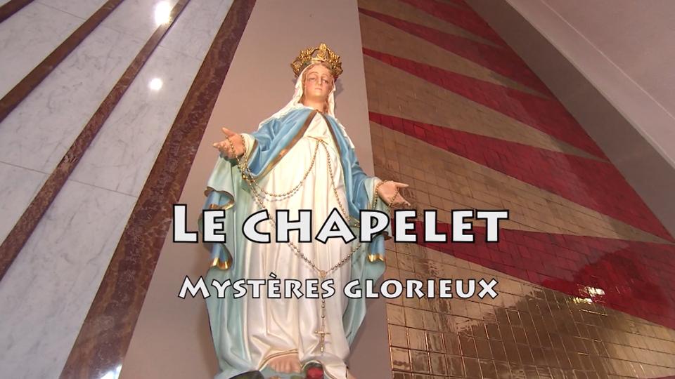 Le Chapelet - Mystères Glorieux