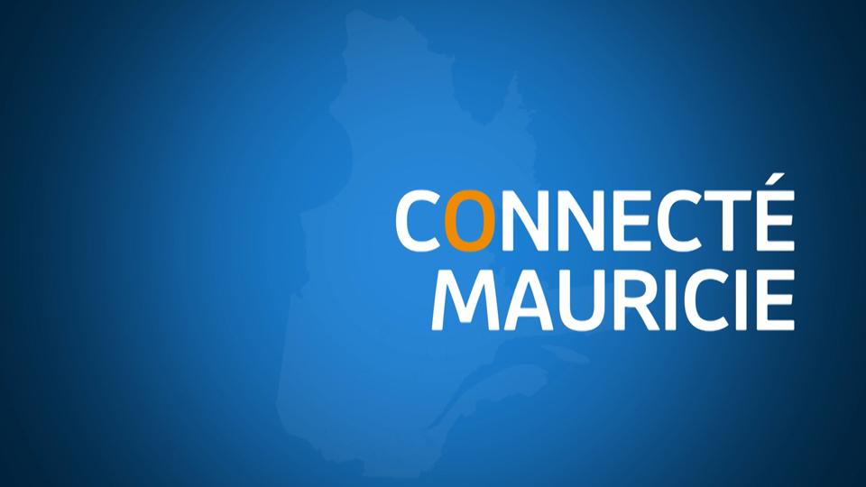 Connecté sur la Mauricie