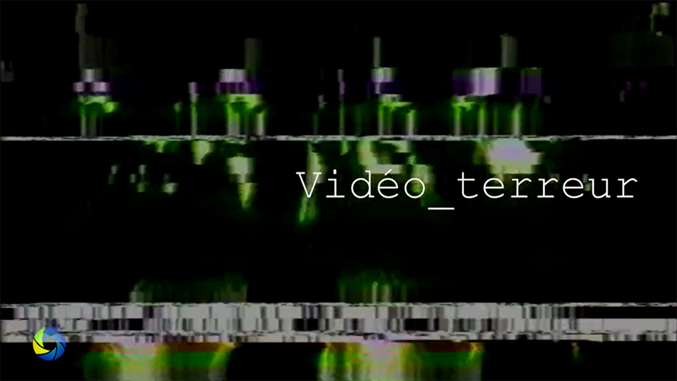 Vidéo Terreur