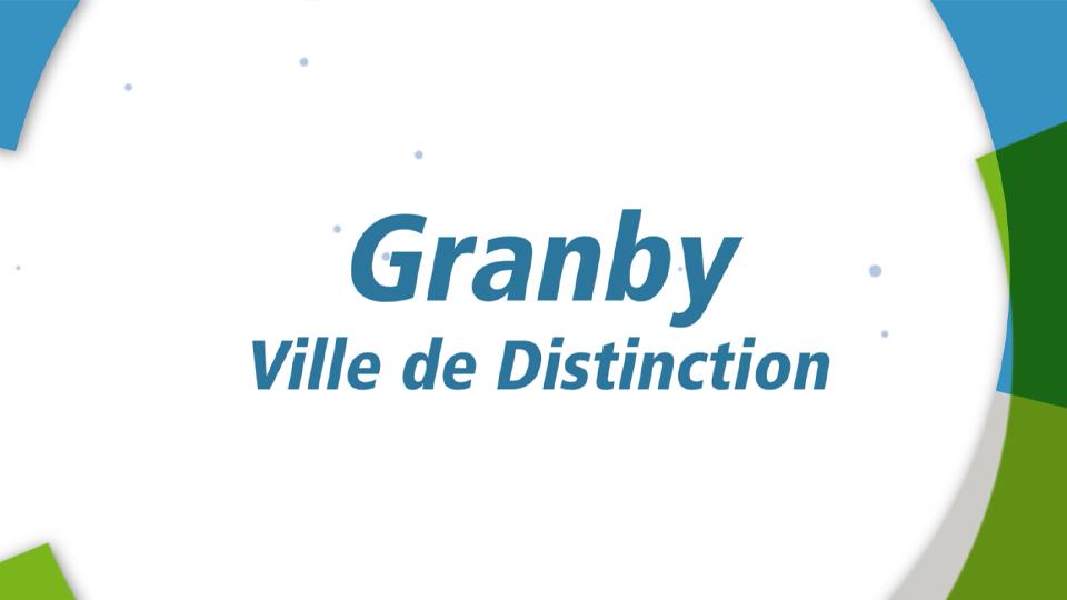 Granby, ville de Distinction