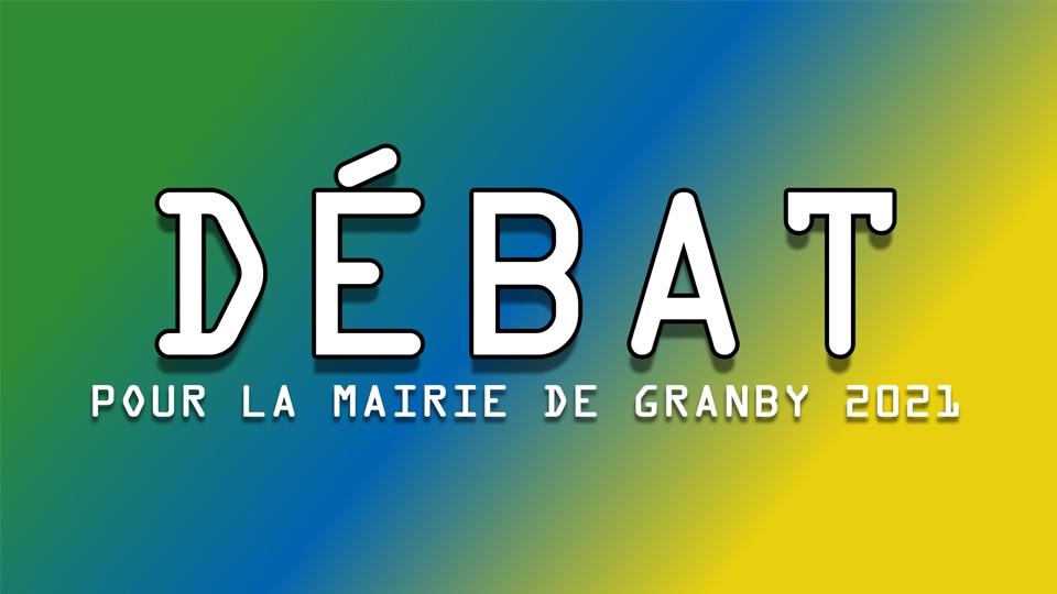 Débat pour la mairie de Granby 2021