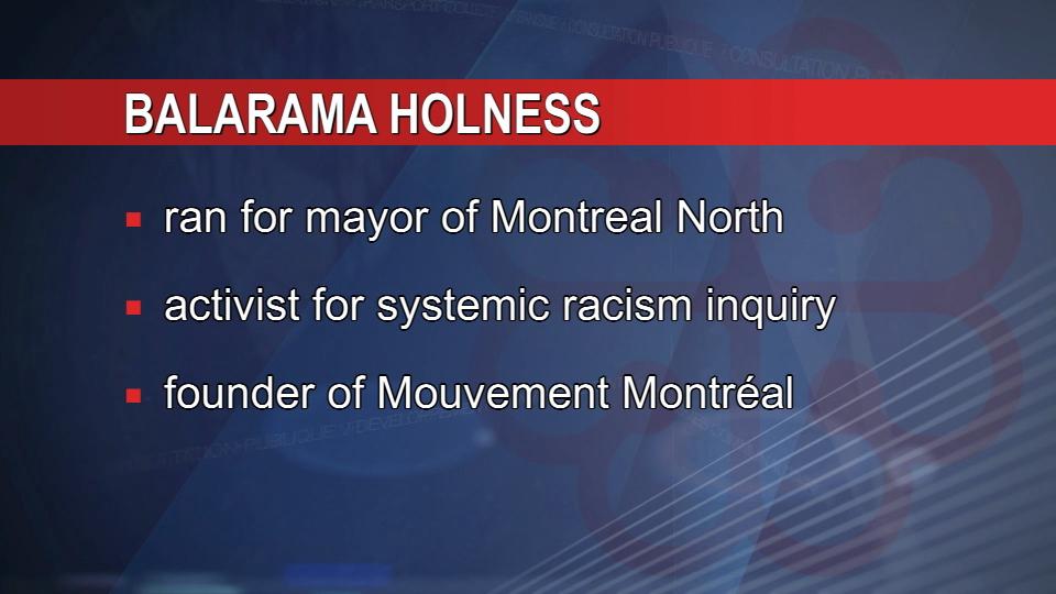 Election Montreal, Balarama Holness