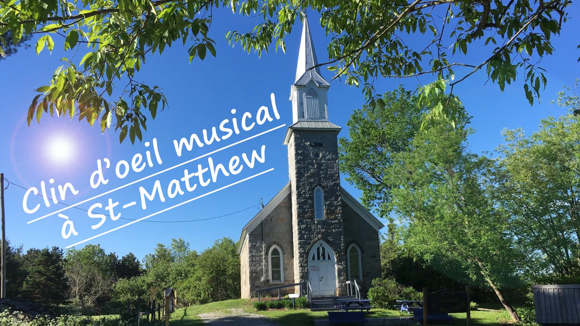 Clin d'oeil musical à St-Matthew