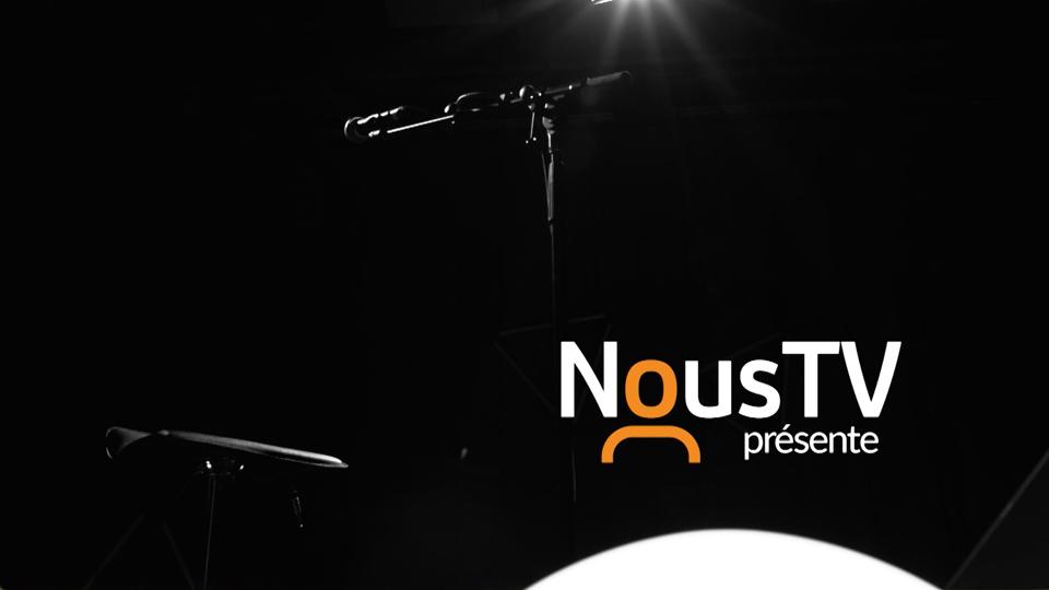 NousTV présente