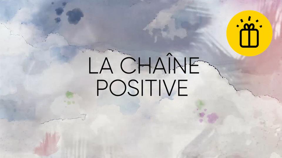 La Chaîne positive - Montréal