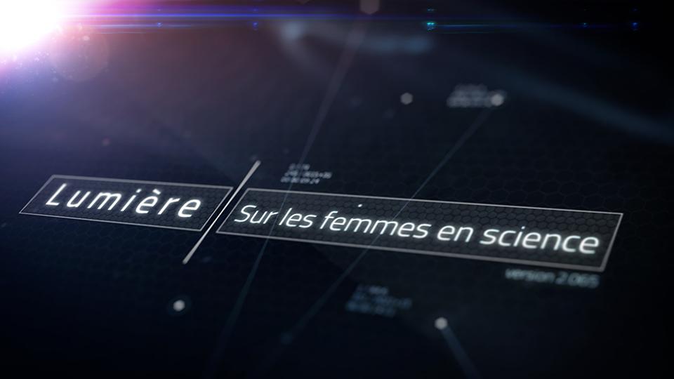 Lumière sur les femmes en science